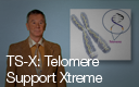 TS-X: Telomere Support Xtreme