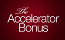 The Accellerator Bonus