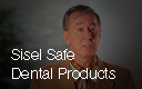 Sisel Safe Dental Products