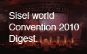 Sisel World Convention 2010 Digest