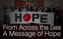 From Across the Sea - A Message of Hope